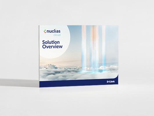 Nuclias-Cloud-Solution-Overview